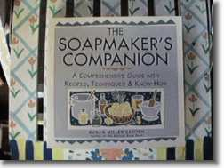 The Soapmakers Companion  by Susan Miller Cavitch